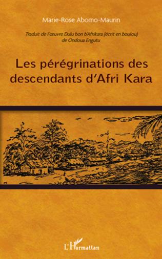 Couverture Les pérégrinations des descendants d'Afri Kara