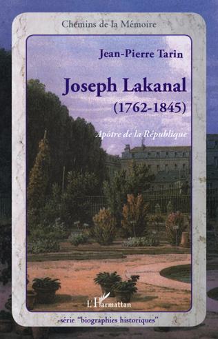 Couverture Joseph Lakanal (1762-1845)