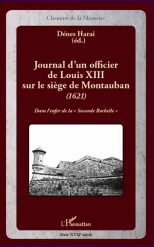 Couverture Journal d'un officier de Louis XIII sur le siège de Montauban (1621)