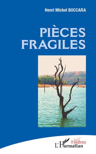 Couverture Pièces fragiles