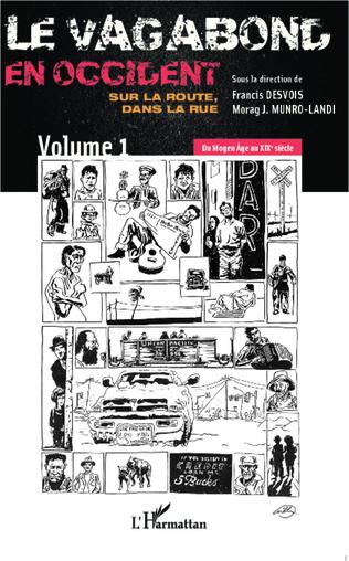 Couverture Le vagabond en occident. Sur la route, dans la rue (vol. 1)