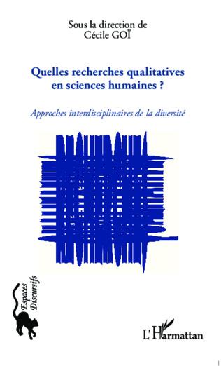 Couverture Quelles recherches qualitatives en sciences humaines ?