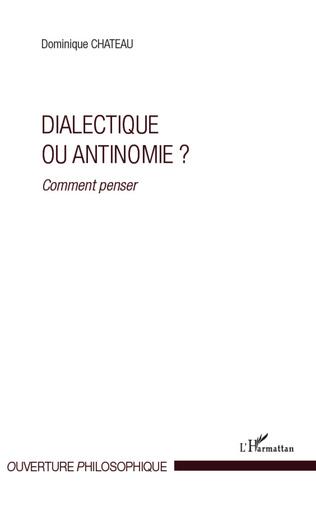Couverture Dialectique ou antinomie ?