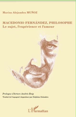 Couverture Macedonio Fernandez, philosophe