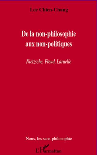 Couverture De la non-philosophie aux non-politiques