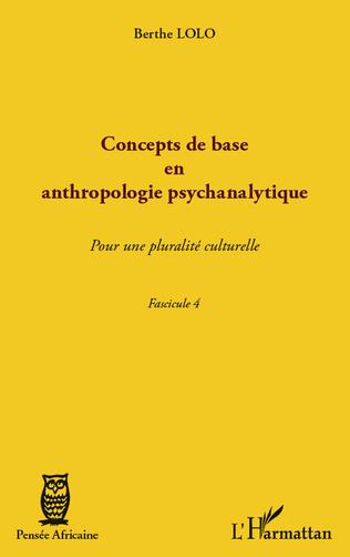 Couverture Concepts de base en anthropologie psychanalytique