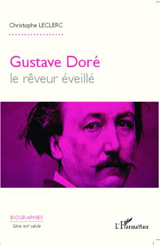 Couverture Gustave Doré, le rêveur éveillé
