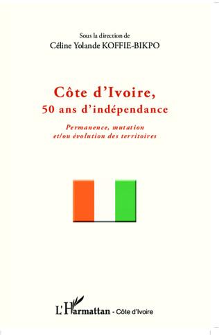Couverture Côte d'Ivoire, 50 ans d'indépendance