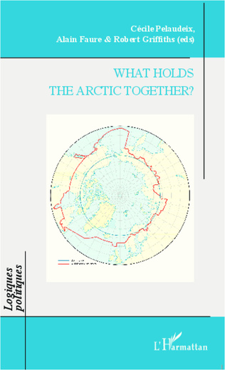 Couverture What Holds the Arctic Together ?