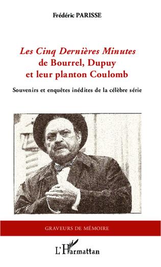 Couverture <em>Les Cinq Dernières Minutes </em>de Bourrel, Dupuy et leur planton Coulomb