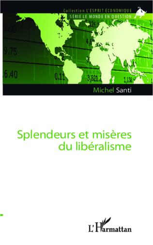 Couverture Splendeurs et misères du libéralisme