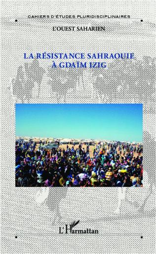 Couverture La résistance sahraouie à Gdaïm Izig