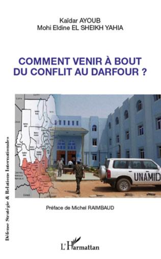 Couverture Comment venir à bout du conflit au Darfour ?