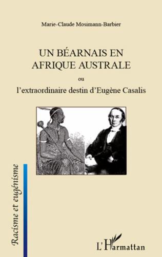 Couverture Un Béarnais en Afrique australe ou l'extraordinaire destin d'Eugène Casalis
