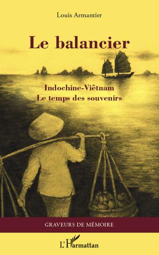 Couverture Le balancier - Indochine-Viêtnam