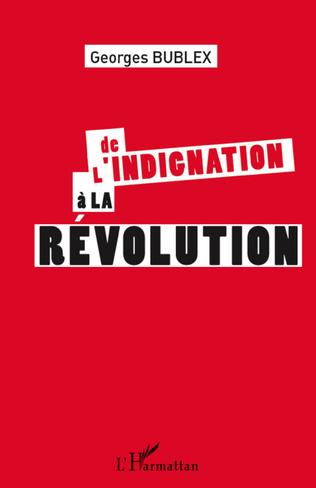 Couverture De l'indignation à la révolution
