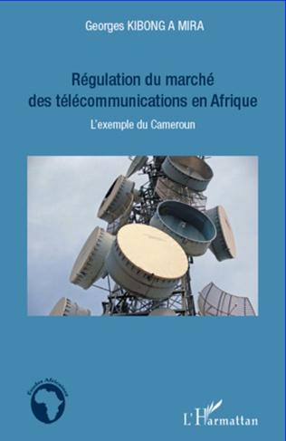 Couverture Régulation du marché des télécommunications en Afrique