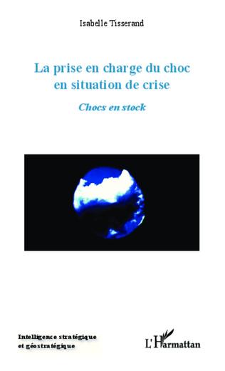 Couverture La prise en charge du choc en situation de crise