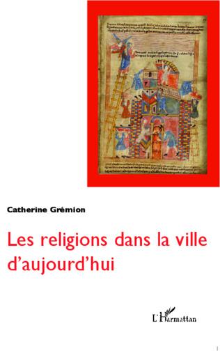 Couverture Les religions dans la ville d'aujourd'hui