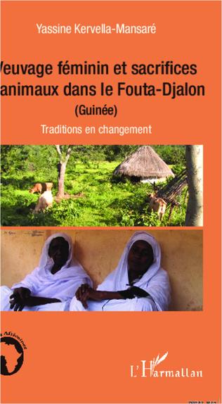 Couverture Veuvage féminin et sacrifices d'animaux dans le Fouta-Djalon (Guinée)