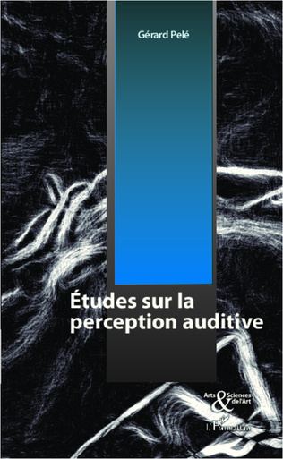 Couverture Etudes sur la perception auditive