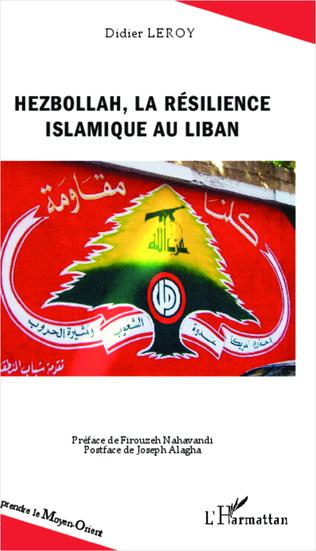 Couverture Hezbollah, la résilience islamique au Liban