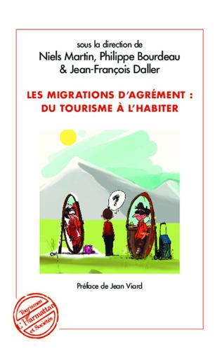 Couverture Migrations d'agrément : du tourisme à l'habiter