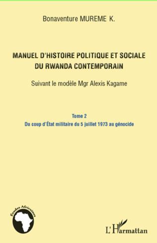 Couverture Manuel d'histoire politique et sociale du Rwanda contemporain (Tome 2)