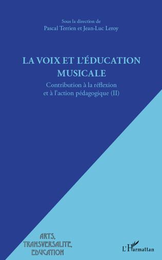 Couverture La voix et l'éducation musicale