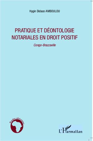 Couverture Pratique et déontologie notariales en droit positif