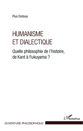 Couverture Humanisme et dialectique