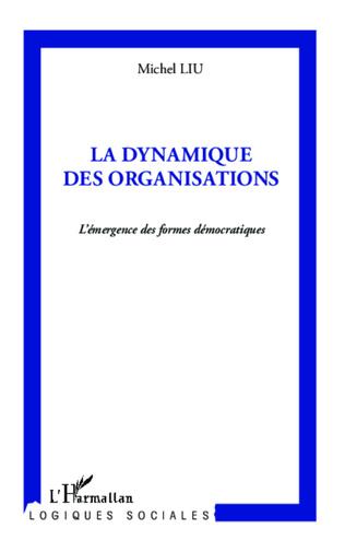 Couverture La dynamique des organisations
