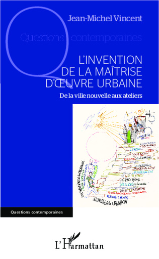 Couverture L'invention de la maîtrise d'oeuvre urbaine