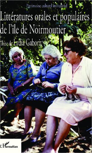 Couverture Littératures orales et populaires de l'ile de Noirmoutier