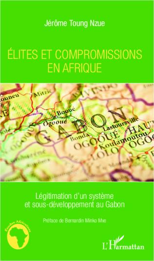 Couverture Elites et compromissions en Afrique