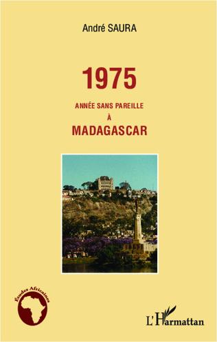 Couverture 1975 année sans pareille à Madagascar