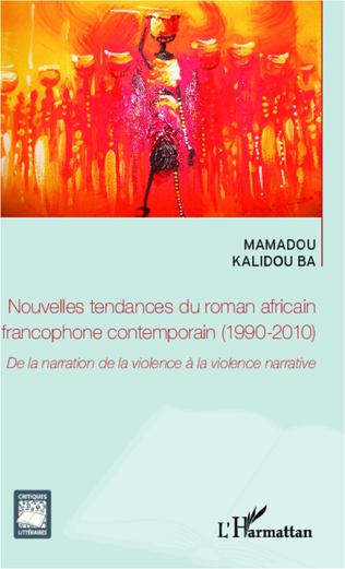 Couverture Nouvelles tendances du roman africain francophone contemporain (1990-2010)