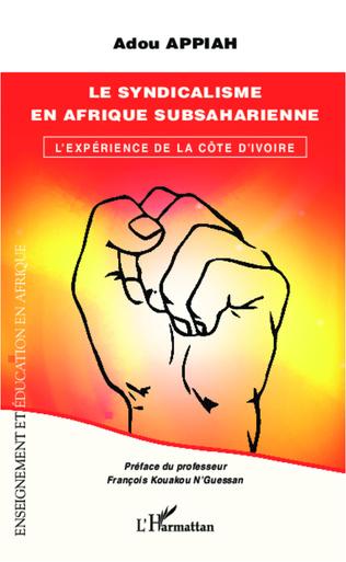 Couverture Le syndicalisme en Afrique subsaharienne