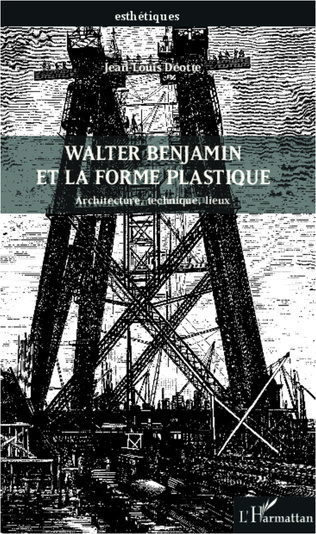Couverture Walter Benjamin et la forme plastique