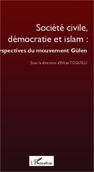 Couverture Société civile, démocratie et islam : perspectives du mouvement Gülen