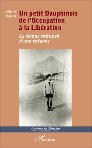Couverture Un petit Dauphinois de l'Occupation à la Libération