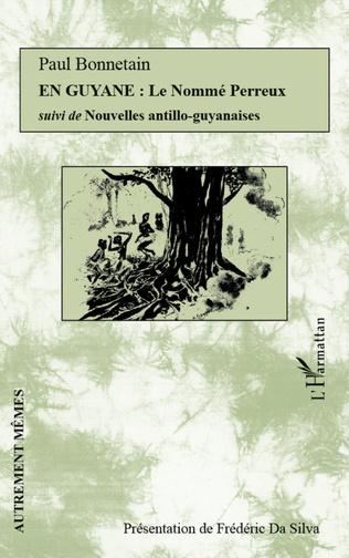 Couverture En Guyane : Le Nommé Perreux