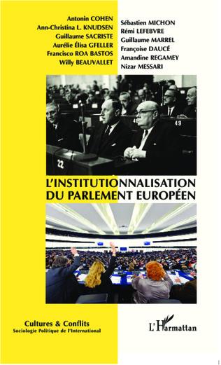 Couverture L'institutionnalisation du parlement européen