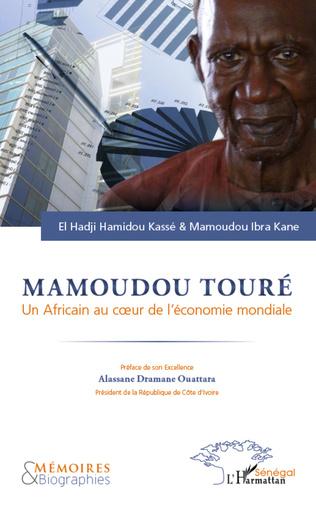 Couverture Mamoudou Touré. Un africain au coeur de l'économie mondiale