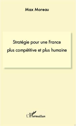 Couverture Stratégie pour une france plus compétitive et plus humaine