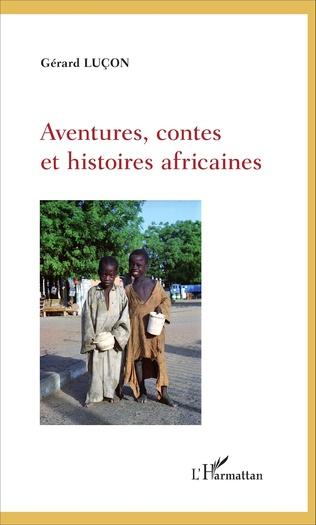 Couverture Aventures, contes et histoires africaines