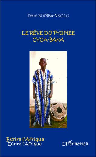Couverture Le rêve du pygmée Oyoa-Baka