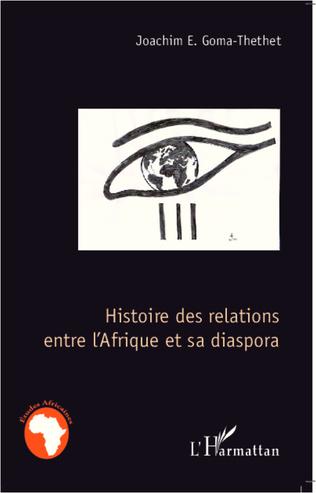 Couverture Histoire des relations entre l'Afrique et sa diaspora