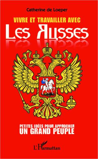 Couverture Vivre et travailler avec les Russes