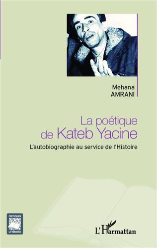 Couverture La poétique de Kateb Yacine